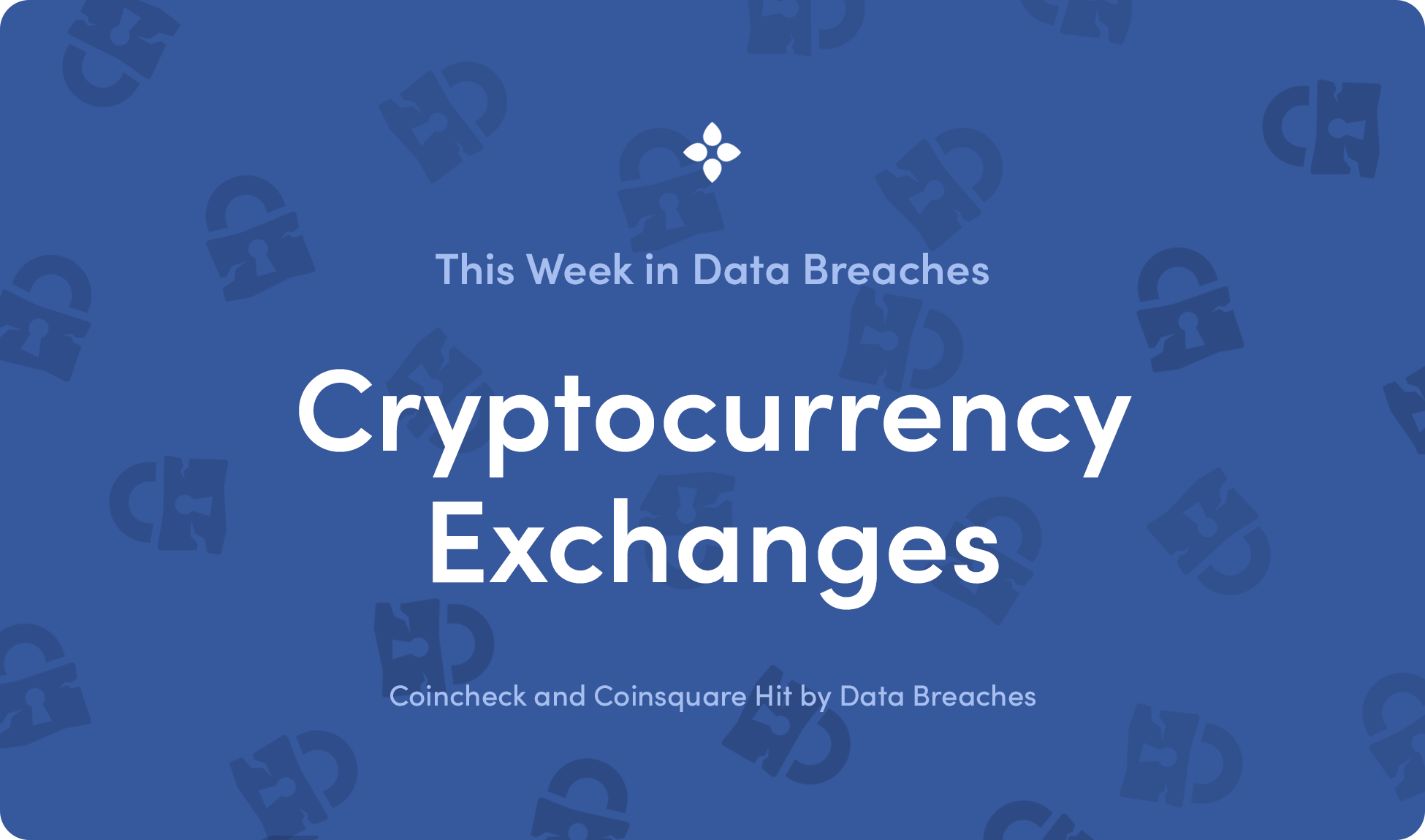 cryptocurrency exchange data breaches