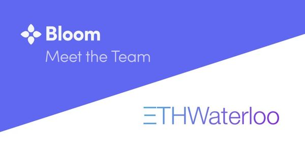 Come Meet the Bloom Team at ETH Waterloo