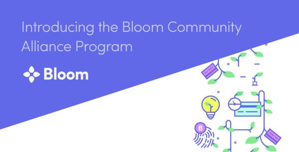 Introducing The Bloom Community Alliance Program
