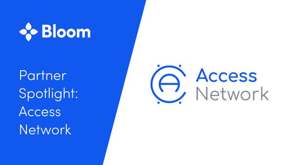 Partner Spotlight: Access Network and Bloom bring financial access to global markets