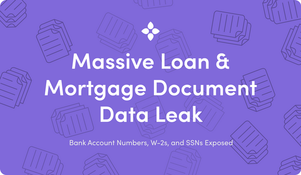 Massive Data Leak Exposes Millions of Loan and Mortgage Documents