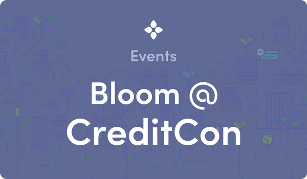 Catch Bloom at CreditCon in Las Vegas