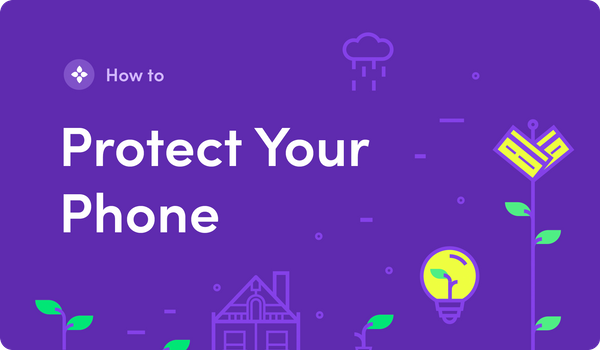 How to Protect Your Phone from Being Hacked