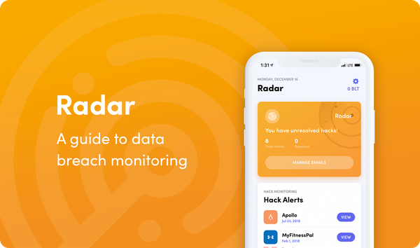 Bloom Radar: A Guide to Data Breach Monitoring