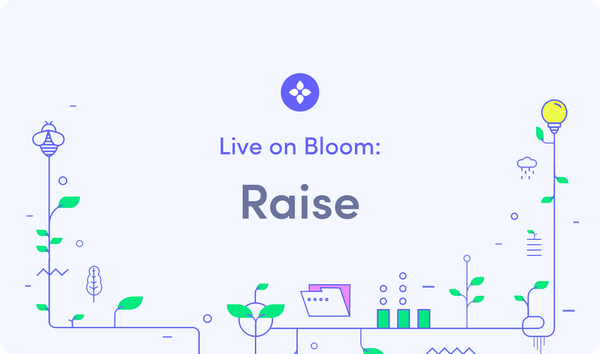 Live on Bloom: Raise Integrates Bloom for Authentication