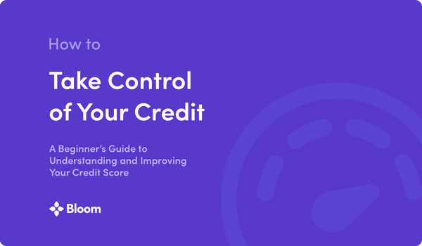 How to Take Control of Your Credit