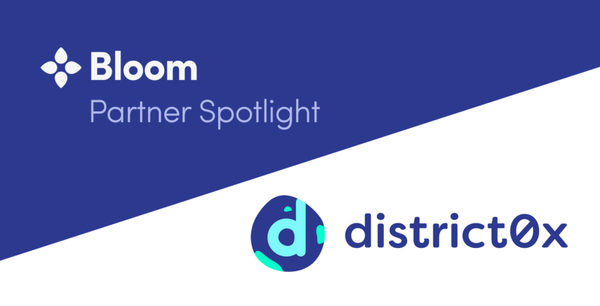 Bloom Spotlight: Decentralized Lending (District0x + Bloom)