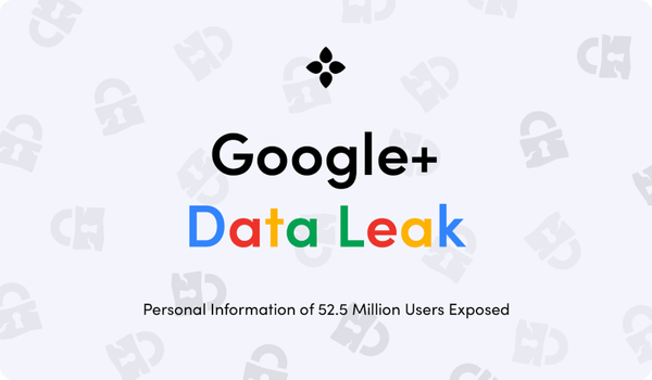 Google+ Data Leak: Personal Information of 52 Million Users Exposed